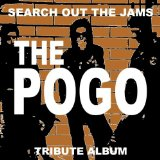 Search Out The Jams THE POGO